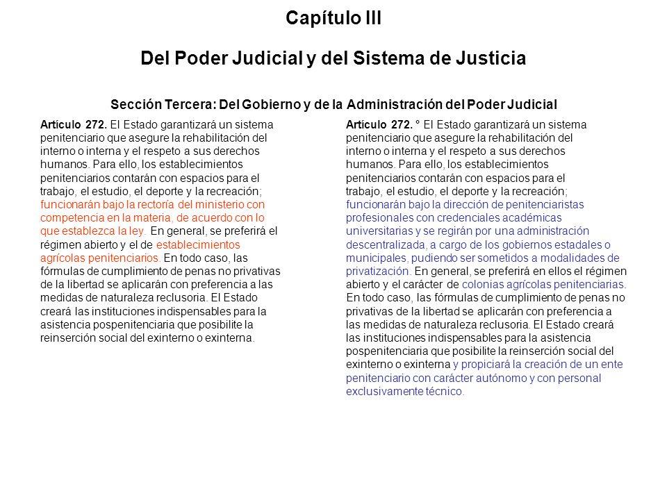 Capítulo III Del Poder Judicial y del Sistema de Justicia Sección Tercera: Del Gobierno y de la Administración del Poder Judicial Artículo 272. El Est