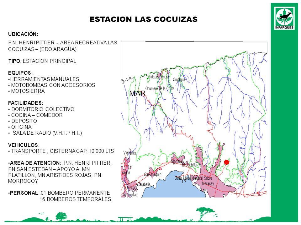 ESTACION LAS COCUIZAS MAR UBICACIÓN: P.N. HENRI PITTIER - AREA RECREATIVA LAS COCUIZAS – (EDO.ARAGUA) TIPO: ESTACION PRINCIPAL EQUIPOS : HERRAMIENTAS