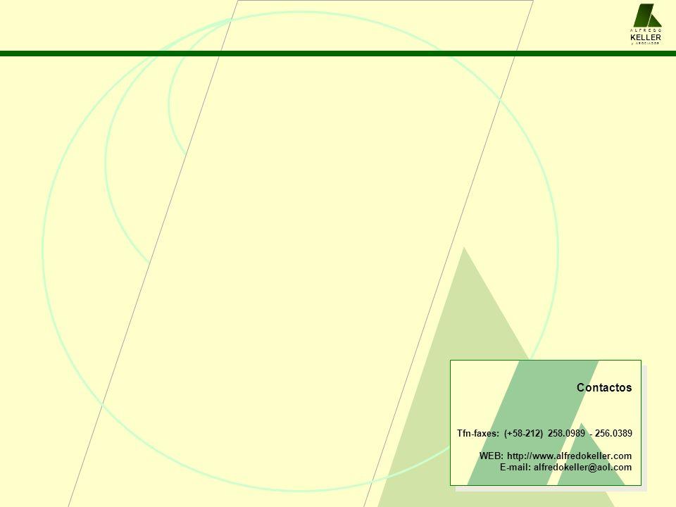 Contactos Tfn-faxes: (+58-212) 258.0989 - 256.0389 WEB: http://www.alfredokeller.com E-mail: alfredokeller@aol.com A L F R E D O KELLER y A S O C I A D O S