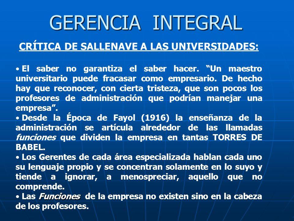 GERENCIA INTEGRAL CRÍTICA DE SALLENAVE A LAS UNIVERSIDADES: La realidad de los problemas administrativos es GLOBAL.