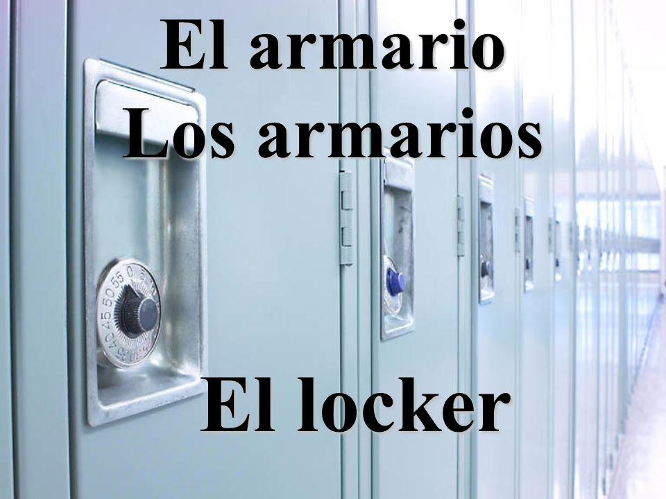 El armario Los armarios El locker