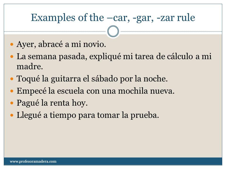 More examples La clase de español comenzó a las 5:30pm.