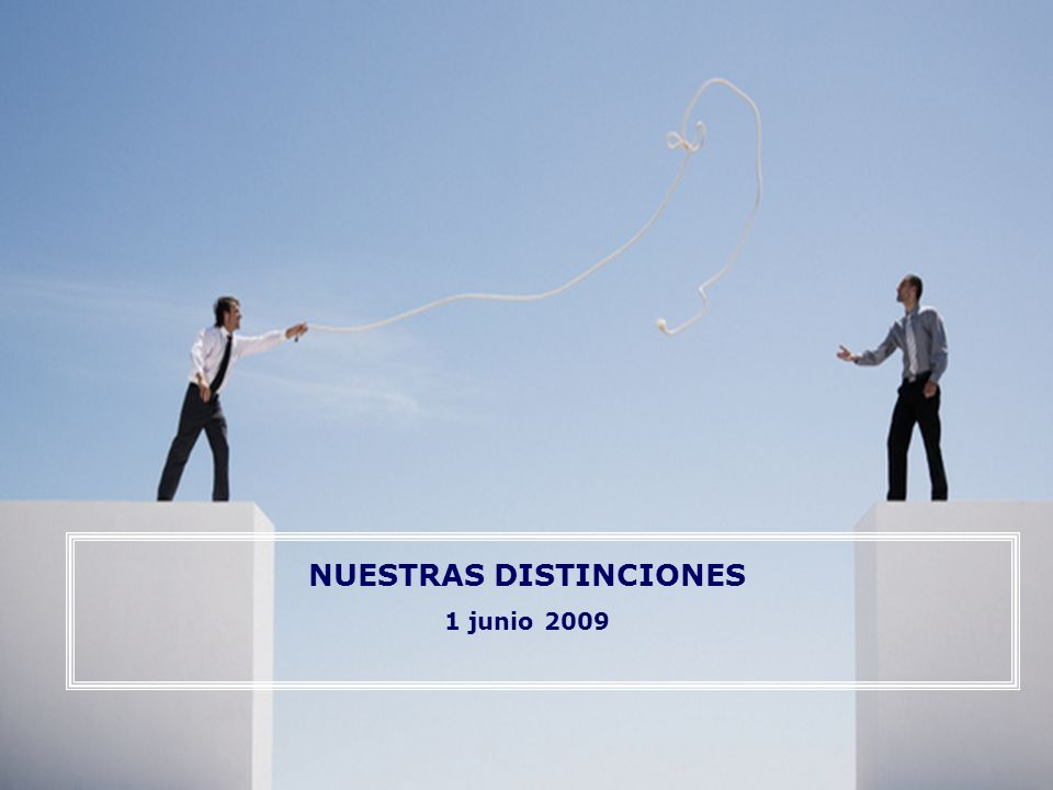 Nuestras distinciones 1 NUESTRAS DISTINCIONES 1 junio 2009