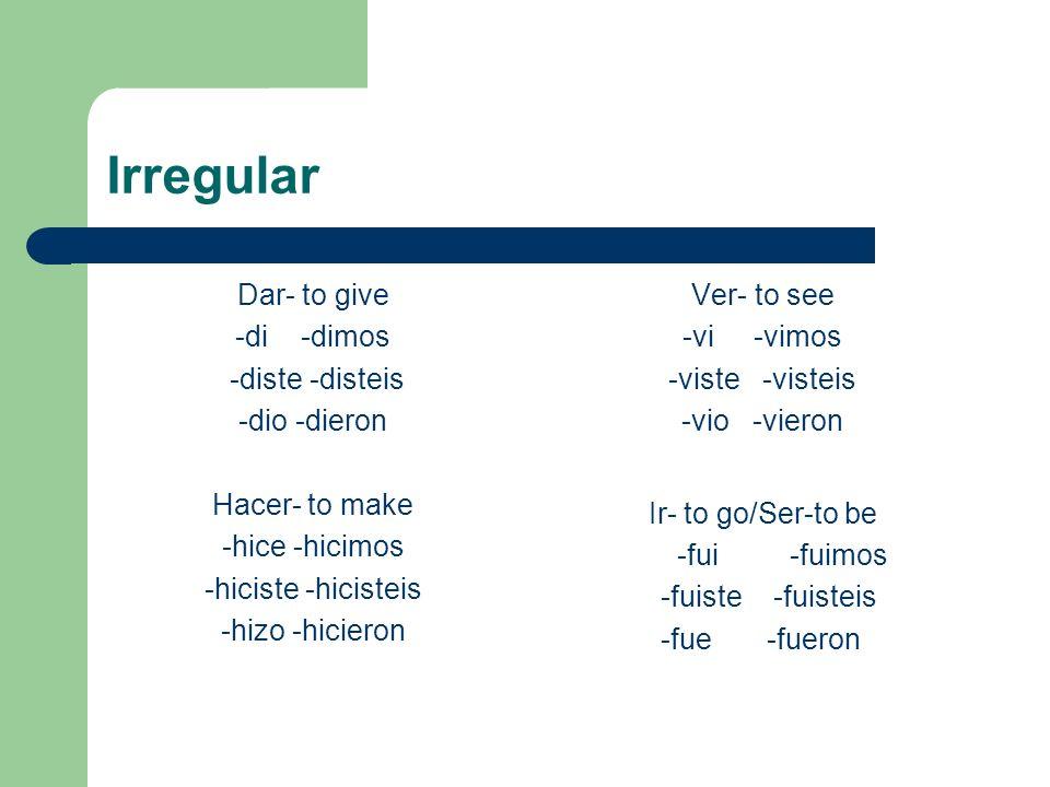 -car, -gar, -zar verbs Only change in the yo form.