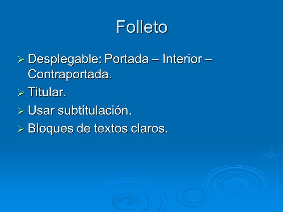 Folleto Desplegable: Portada – Interior – Contraportada. Desplegable: Portada – Interior – Contraportada. Titular. Titular. Usar subtitulación. Usar s