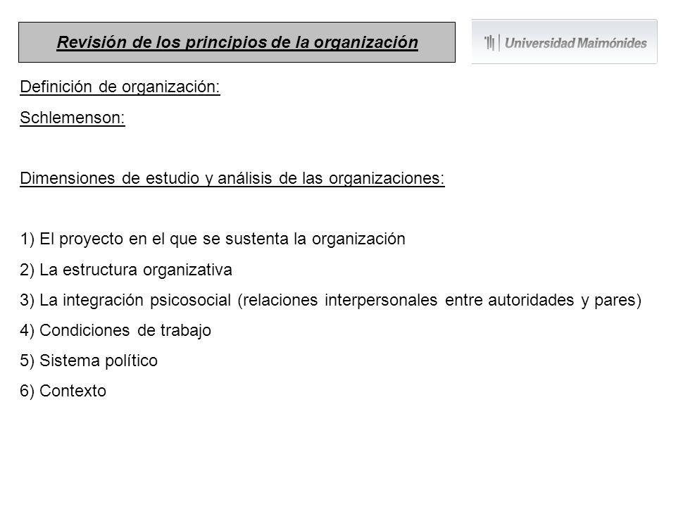 Definición de organización: Schlemenson: Dimensiones de estudio y análisis de las organizaciones: 1) El proyecto en el que se sustenta la organización