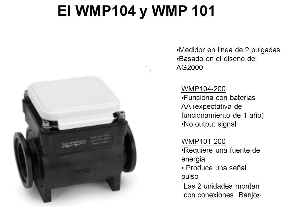 El WMP104 y WMP 101 Medidor en linea de 2 pulgadas Basado en el diseno del AG2000 WMP104-200 Funciona con baterias AA (expectativa de funcionamiento d