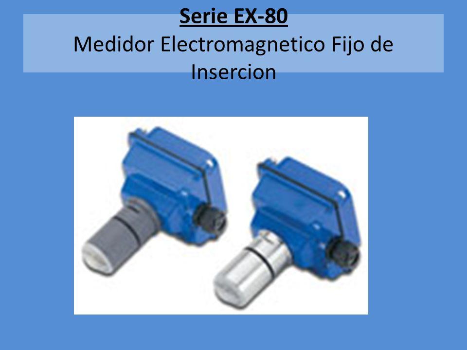 EX-80 Medidor Electromagnetico fijo de Incersion Tuberia desde 1 a 12 Economico Silletas/Conexiones de Seametrics para montar los medidores 24 vdc via fuente directa o panel solar Temperatura de -17 a 72 grados (C) Presion a 150 psi mino.