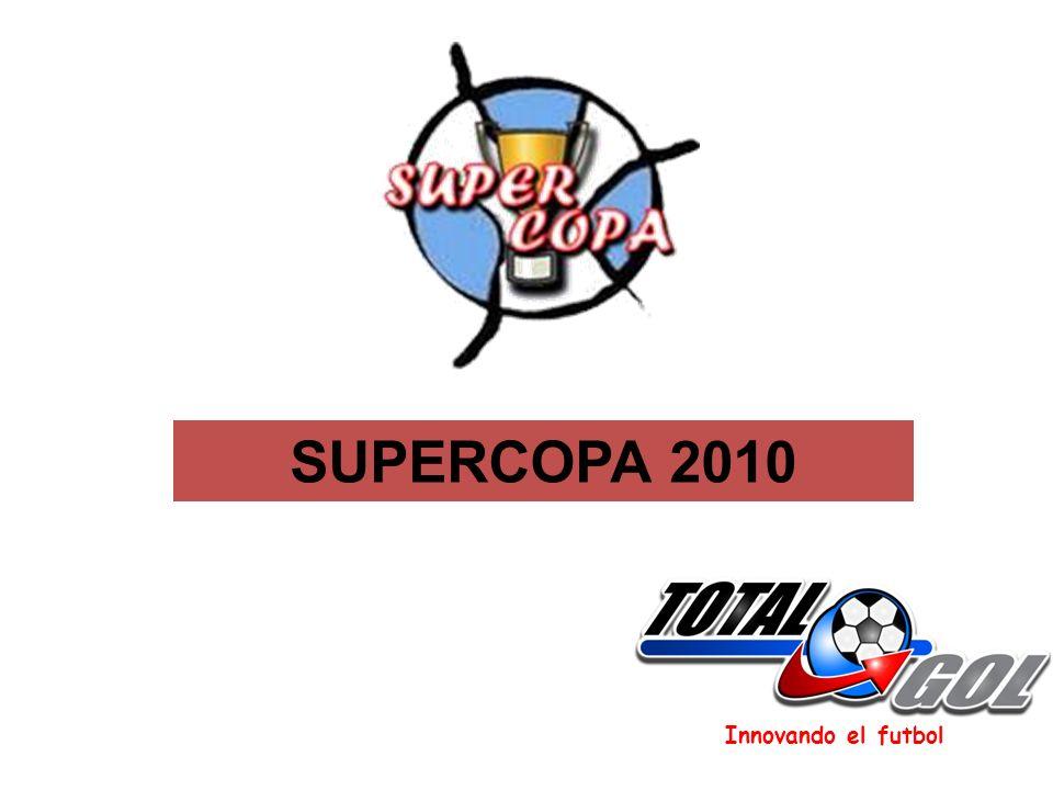 Innovando el futbol SUPERCOPA 2010