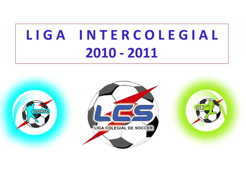 L I G A I N T E R C O L E G I A L 2010 - 2011