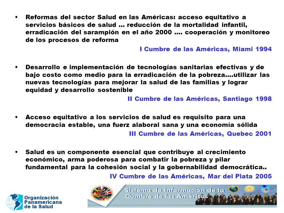 Organización Panamericana de la Salud Reformas del sector Salud en las Américas: acceso equitativo a servicios básicos de salud … reducción de la mort