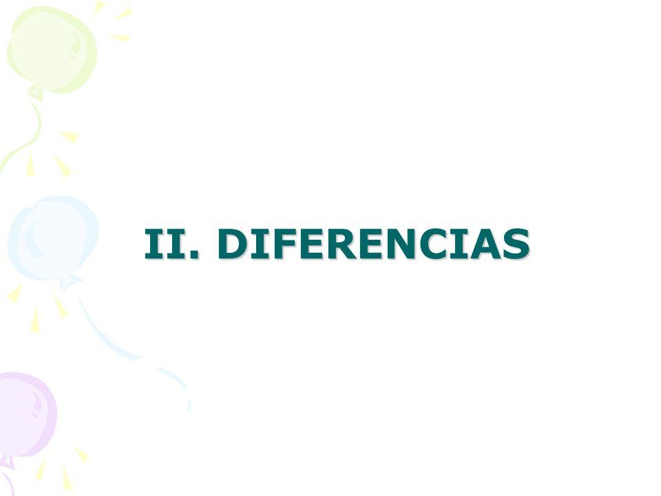 II. DIFERENCIAS