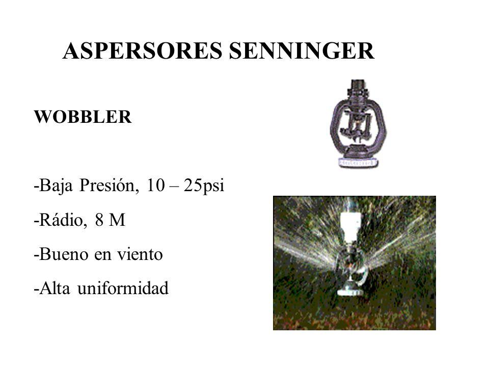 ASPERSORES SENNINGER WOBBLER -Baja Presión, 10 – 25psi -Rádio, 8 M -Bueno en viento -Alta uniformidad