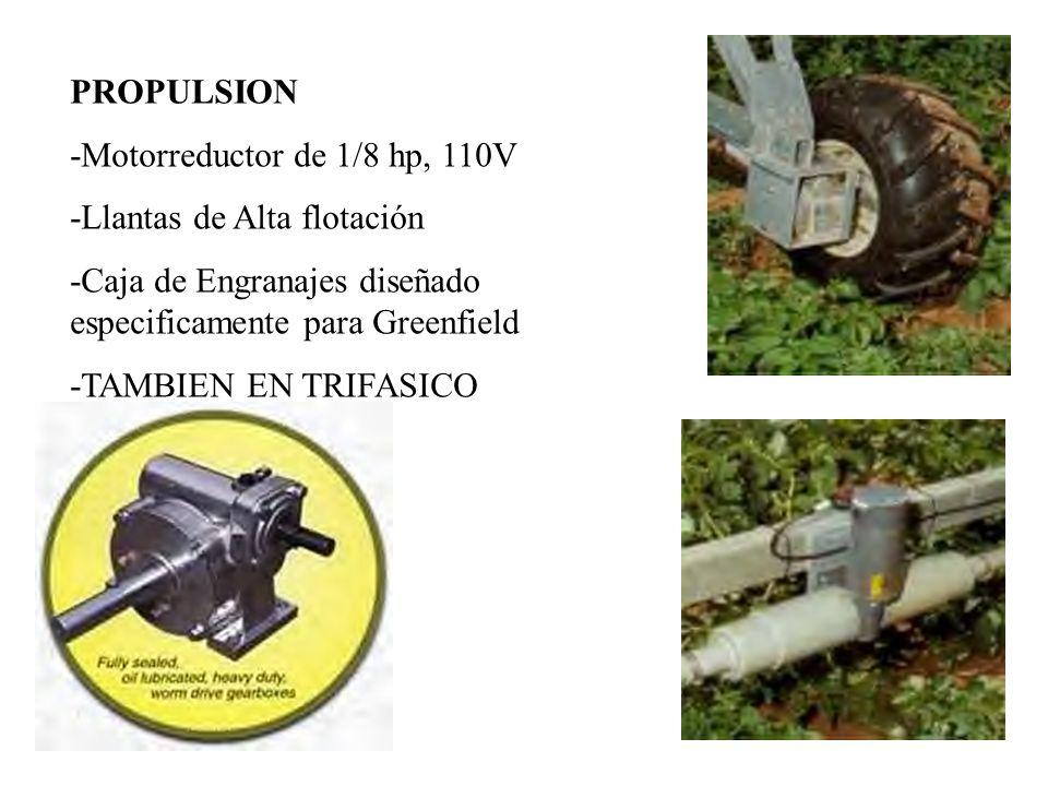 PROPULSION -Motorreductor de 1/8 hp, 110V -Llantas de Alta flotación -Caja de Engranajes diseñado especificamente para Greenfield -TAMBIEN EN TRIFASIC