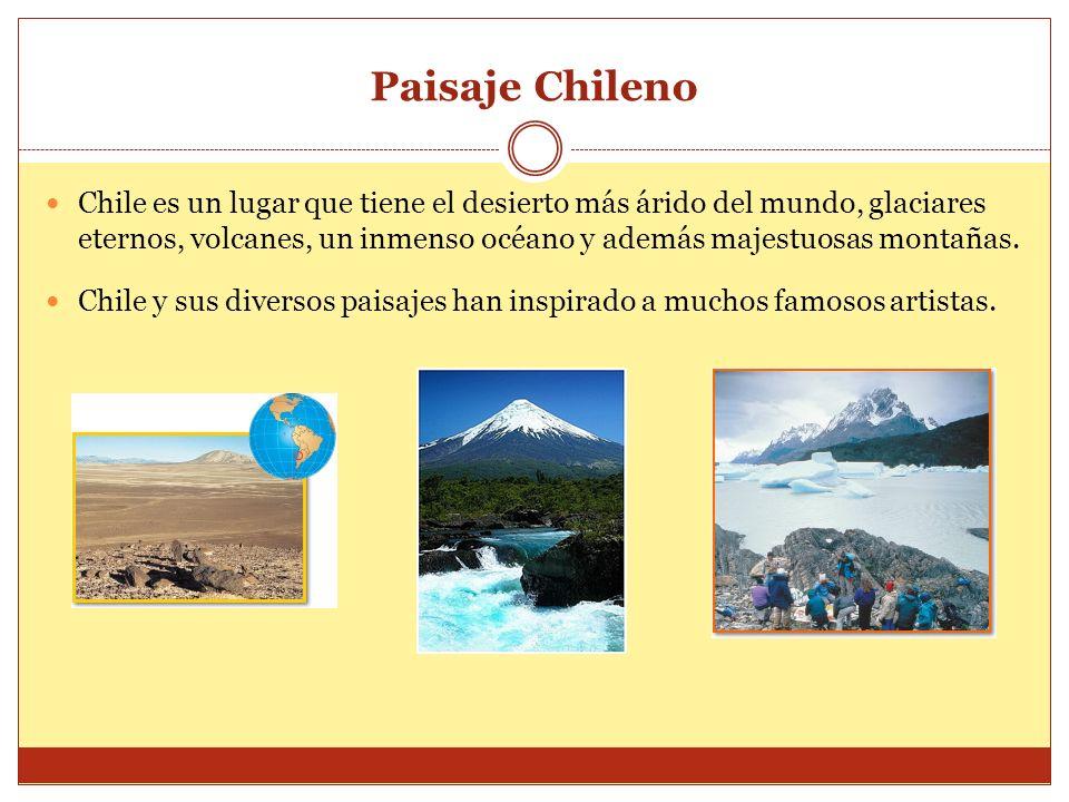 Paisaje Chileno Chile es un lugar que tiene el desierto más árido del mundo, glaciares eternos, volcanes, un inmenso océano y además majestuosas monta