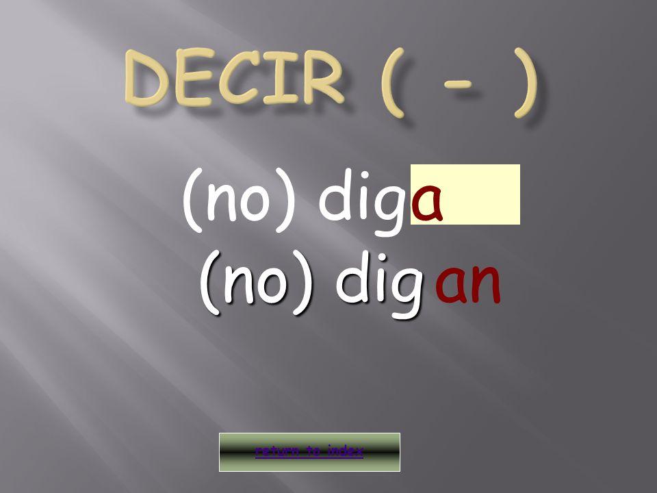 (no) digo return to index a an (no) dig (no) dig