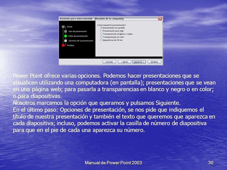 PowerPoint tiene muchas presentaciones estándares que se pueden utilizar para ahorrar tiempo.