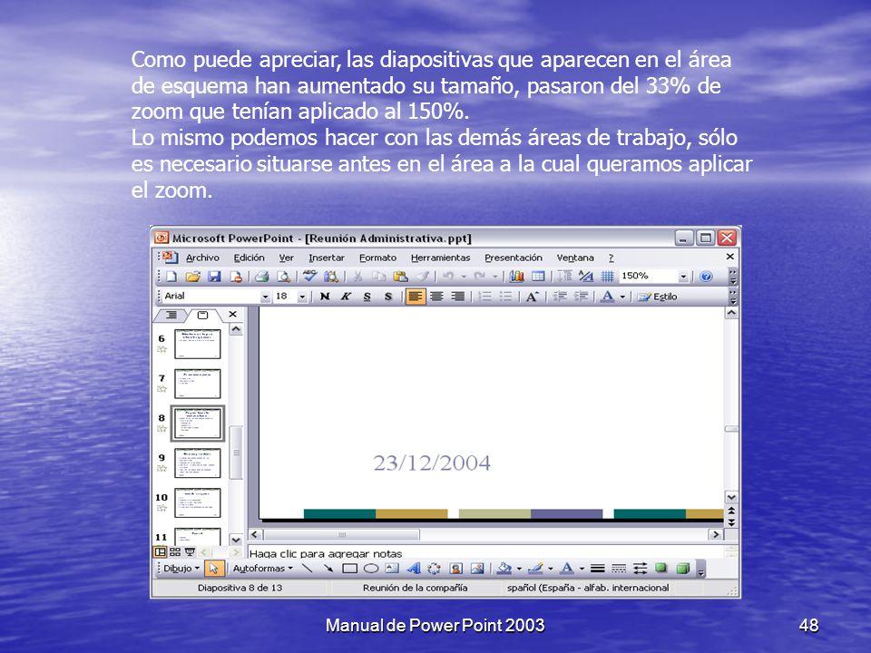 También se puede aplicar el zoom a través de la barra Estándar de herramientas con el cuadro.