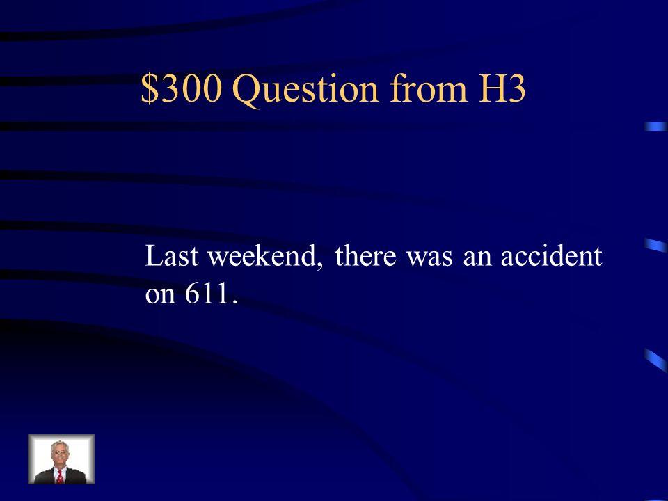 $200 Answer from H3 Todos los veranos mis amigos y yo íbamos a la playa.