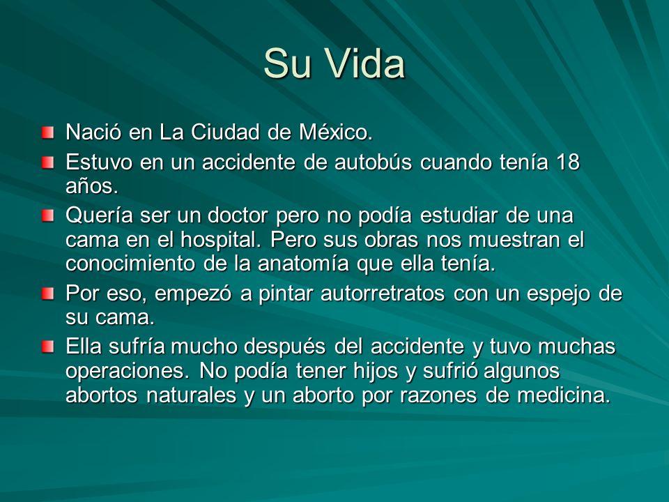 Su Vida Nació en La Ciudad de México. Estuvo en un accidente de autobús cuando tenía 18 años. Quería ser un doctor pero no podía estudiar de una cama