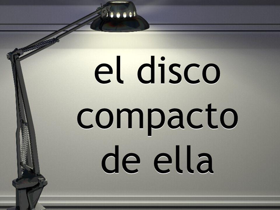 el disco compacto de ella