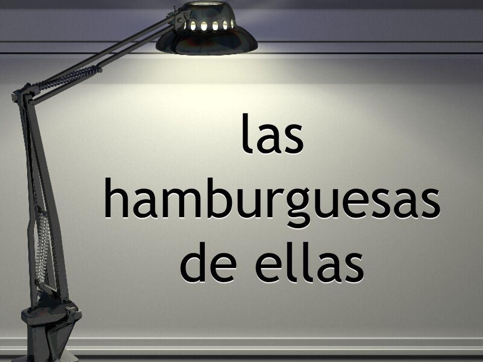 las hamburguesas de ellas