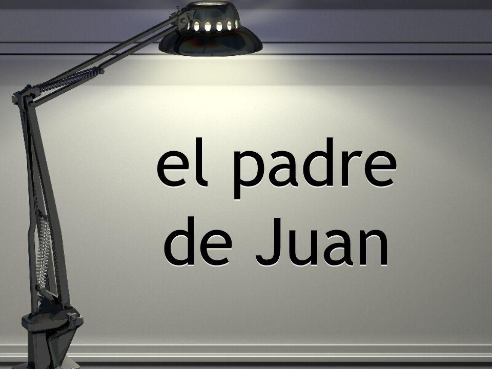 el padre de Juan