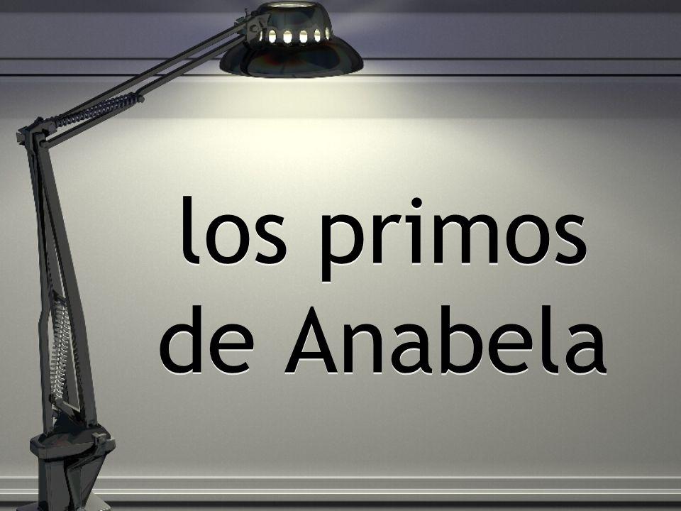 los primos de Anabela