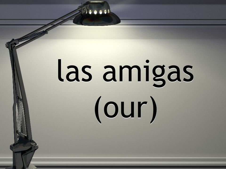 las amigas (our)
