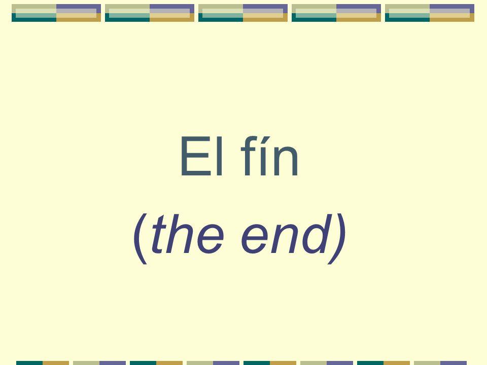 El fín (the end)