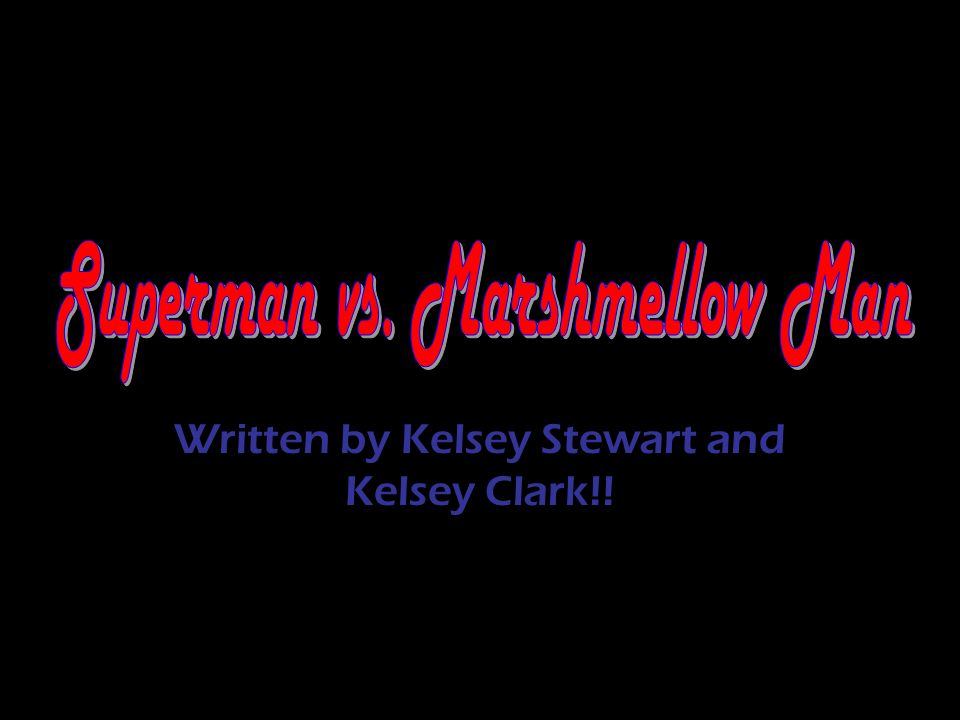 Written by Kelsey Stewart and Kelsey Clark!!
