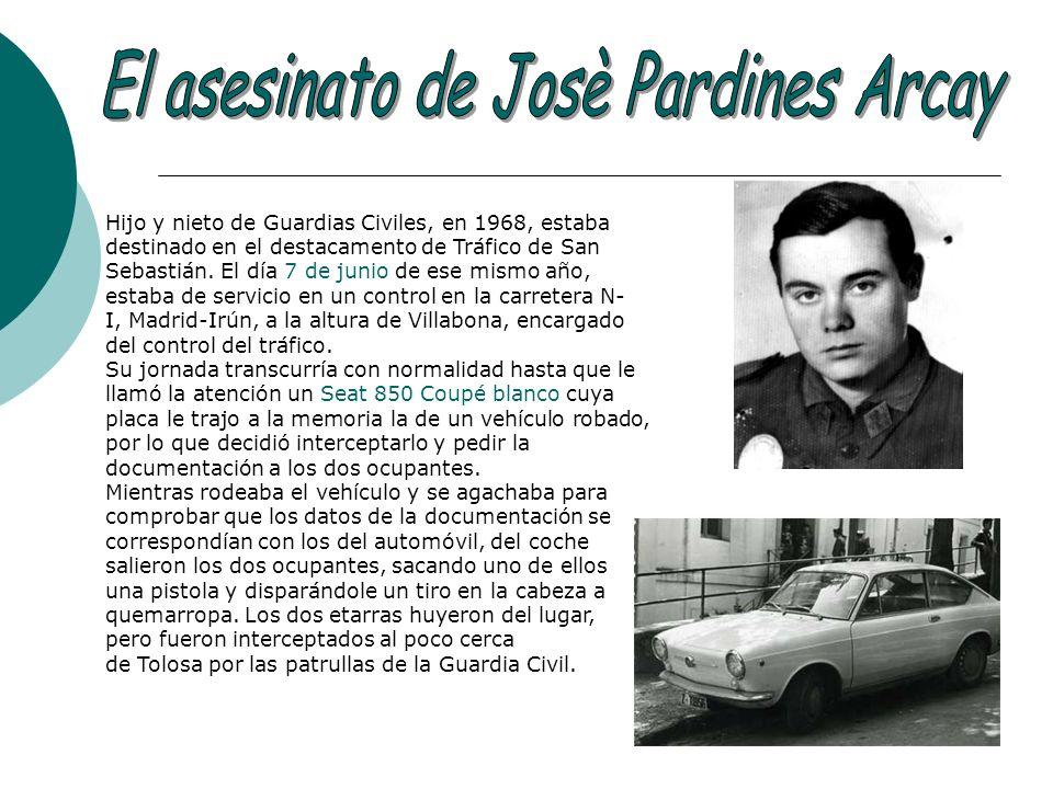 Hijo y nieto de Guardias Civiles, en 1968, estaba destinado en el destacamento de Tráfico de San Sebastián. El día 7 de junio de ese mismo año, estaba