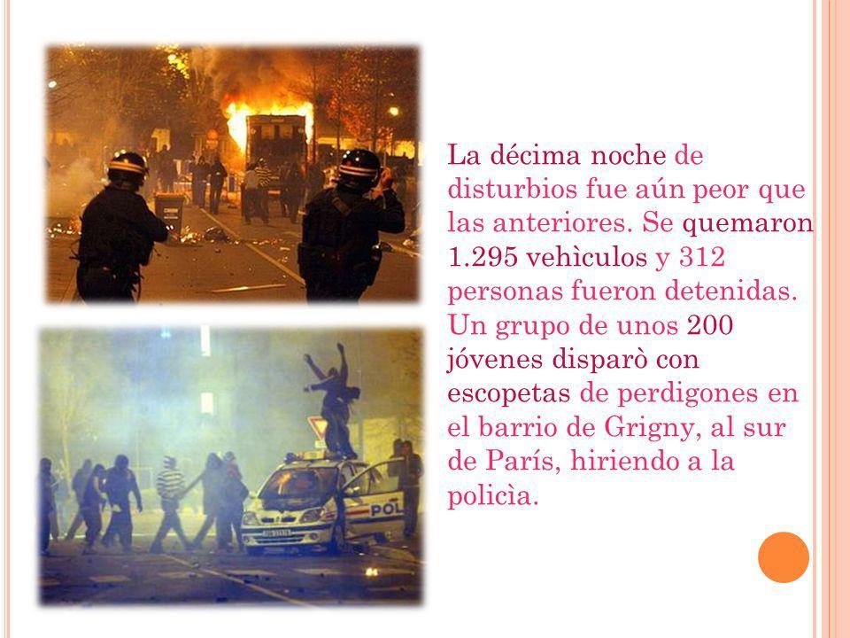 La décima noche de disturbios fue aún peor que las anteriores.