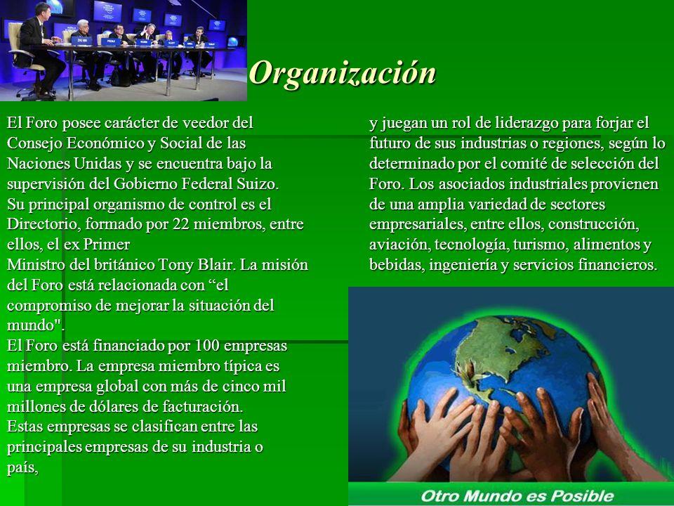 Organización El Foro posee carácter de veedor del Consejo Económico y Social de las Naciones Unidas y se encuentra bajo la supervisión del Gobierno Fe
