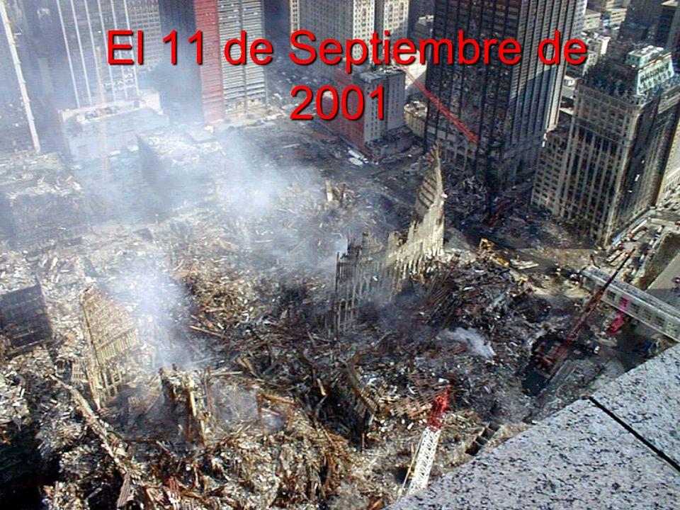 El 11 de Septiembre de 2001 El 11 de Septiembre de 2001