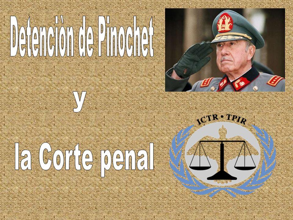 Índice Situaciòn de Chile antes de Pinochet El golpe de Estado (11 de Septiembre de 1973) Dictadura de Pinochet Detenciòn de Pinochet Muerte de Pinochet Creaciòn de la Corte penal internacional