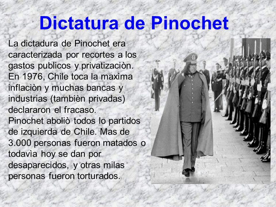 Dictatura de Pinochet La dictadura de Pinochet era caracterizada por recortes a los gastos publicos y privatizaciòn. En 1976, Chile toca la maxìma inf