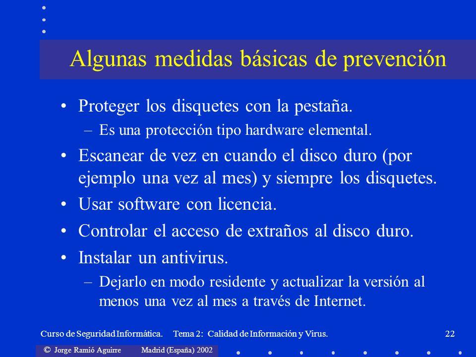 © Jorge Ramió Aguirre Madrid (España) 2002 Curso de Seguridad Informática. Tema 2: Calidad de Información y Virus.22 Proteger los disquetes con la pes
