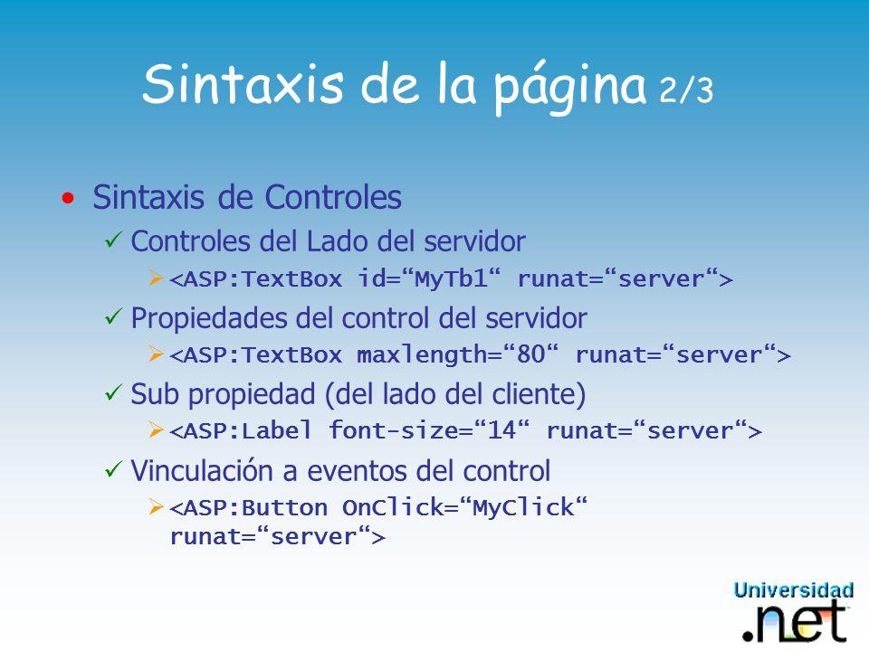 Sintaxis de la página 2/3 Sintaxis de Controles Controles del Lado del servidor Propiedades del control del servidor Sub propiedad (del lado del clien