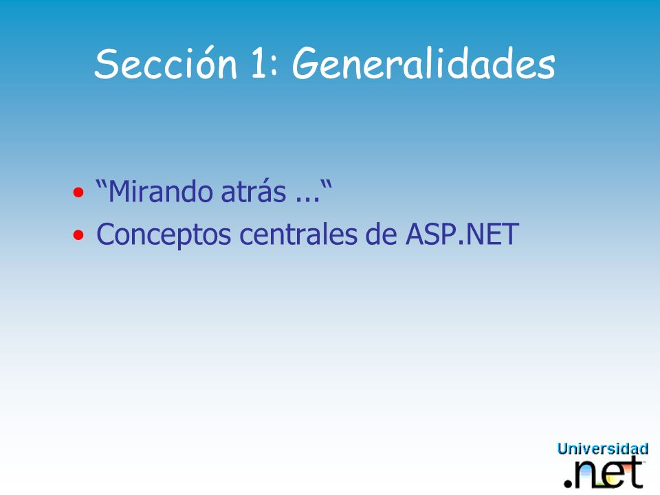 Modelo de Eventos 2/2 Evento disparado en el cliente, pero controlado en el servidor Server Cliente Web Analiza el mensaje evento manejador mensaje respuesta Llama al manejador apropiado