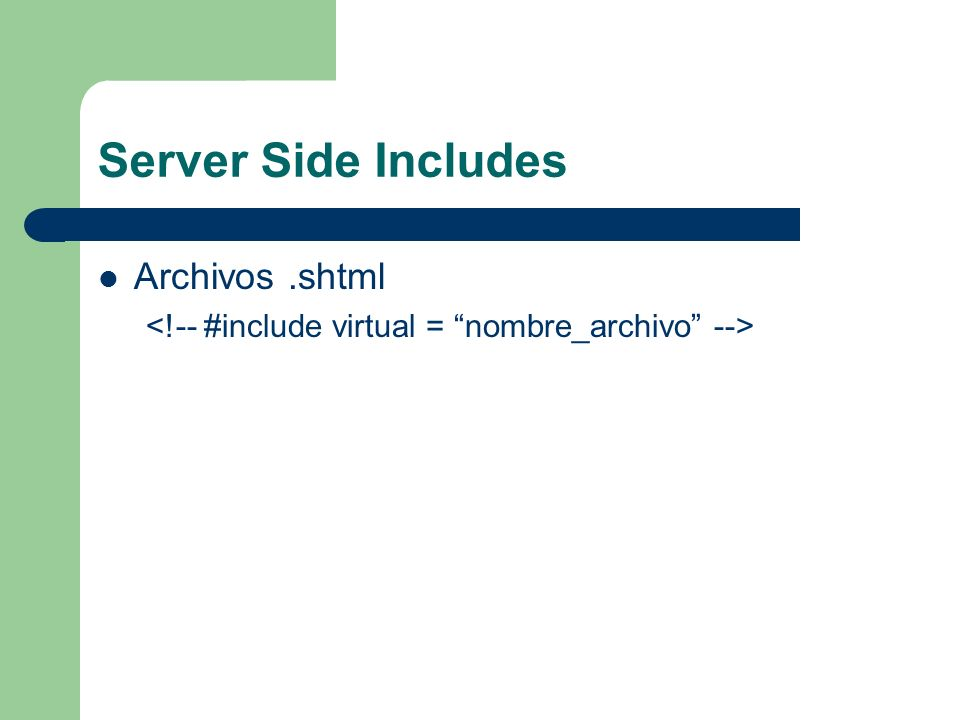 Server Side Includes Archivos.shtml