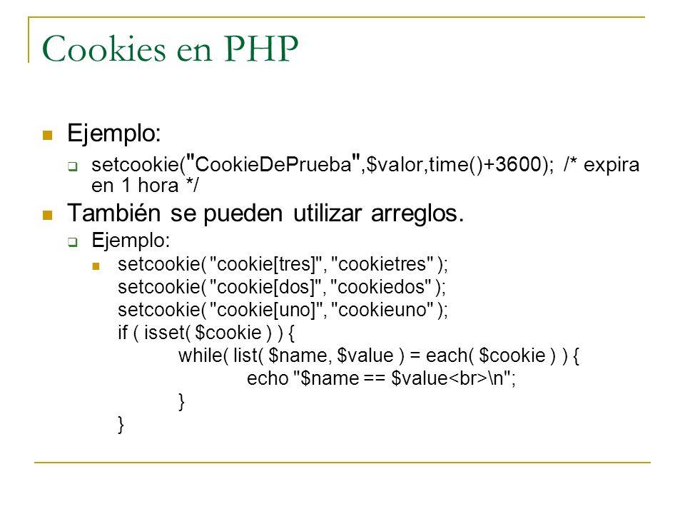 Cookies en PHP Ejemplo: setcookie(