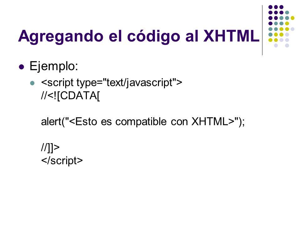 Agregando el código al XHTML Ejemplo: //