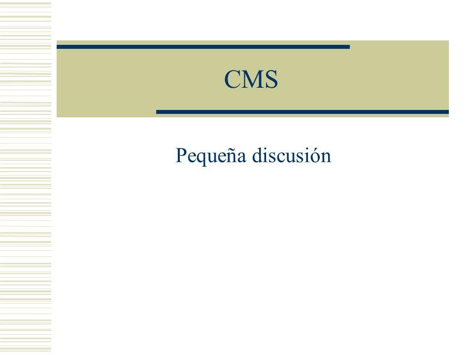 CMS Pequeña discusión