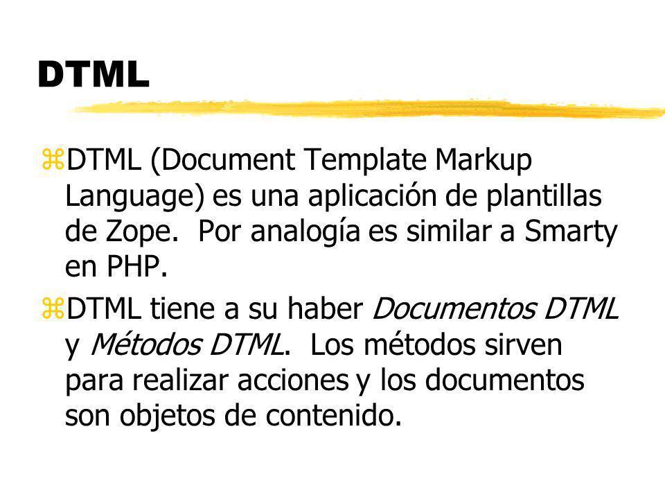 Sintáxis de etiquetas DTML zExisten dos tipos de etiquetas DTML, simples y de bloque.