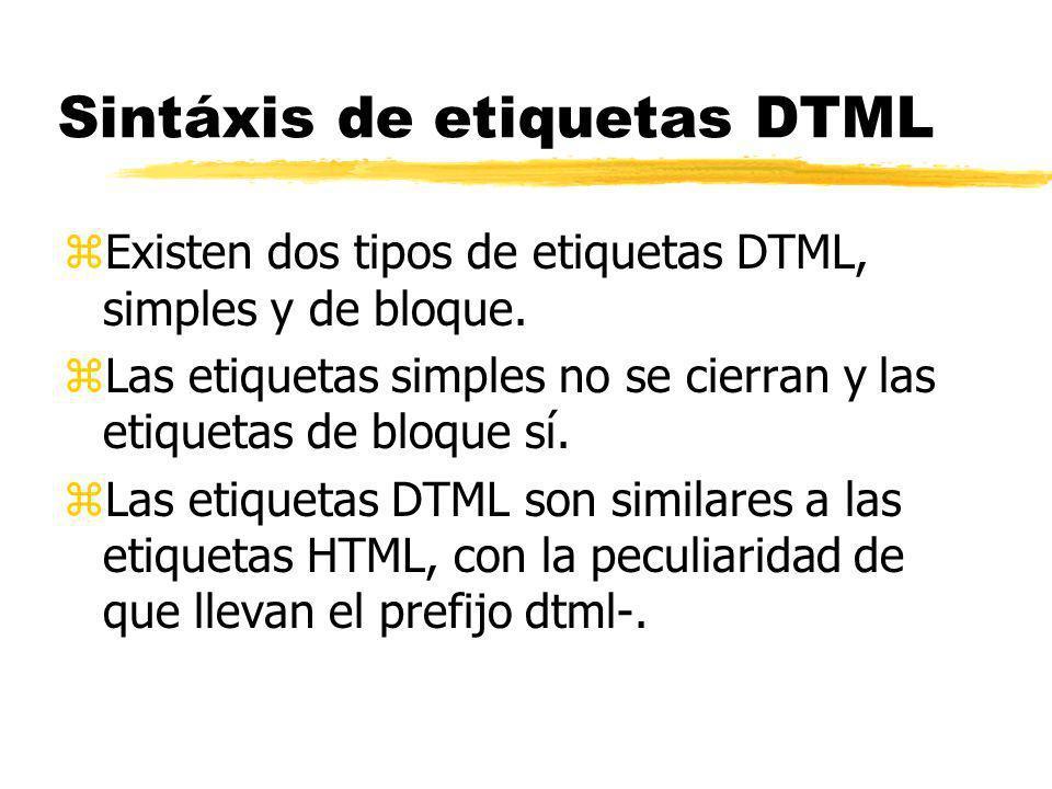 DTML: Nombres, destino y atributos atributo destino nombre