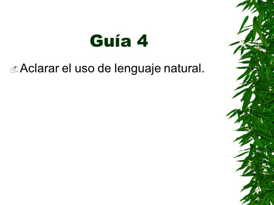 Guía 4 Aclarar el uso de lenguaje natural.