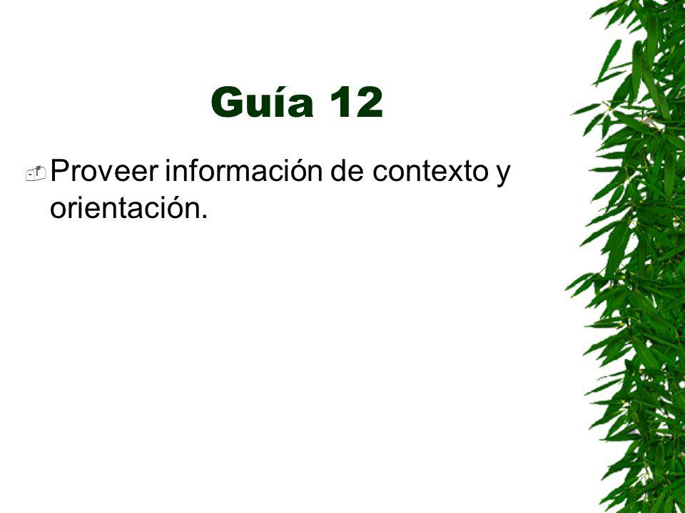 Guía 12 Proveer información de contexto y orientación.