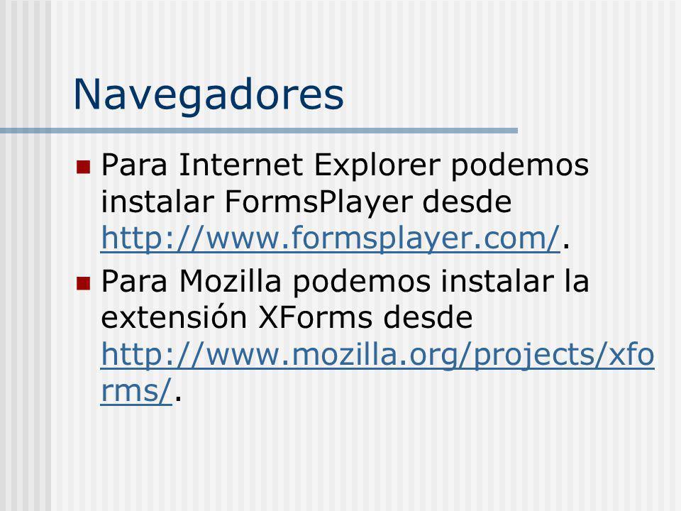 Navegadores Para Internet Explorer podemos instalar FormsPlayer desde http://www.formsplayer.com/. http://www.formsplayer.com/ Para Mozilla podemos in