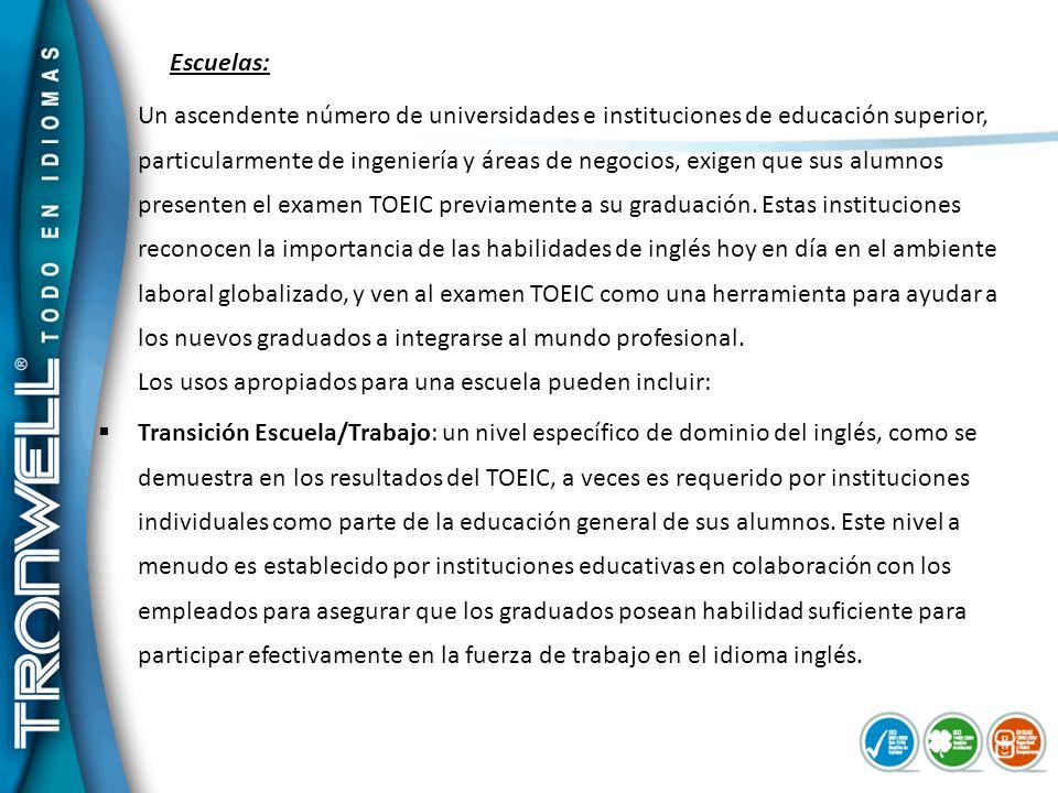 Agrega valor a tu Curriculum Actualmente, el examen TOEIC se rinde en más de 70 países en el mundo, es usado en más de 5.000 corporaciones, alcanzando un volumen de 4.500.000 de tests anualmente.